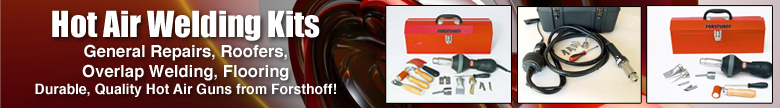 Hot air welder kits by Forsthoff
